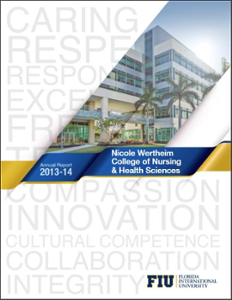 Nicole Wertheim College of Nursing and Health Sciences Annual Report 2013-2014