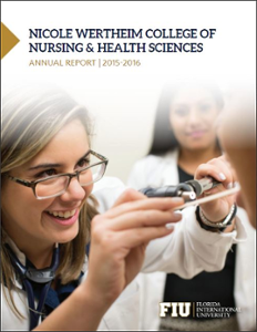 Nicole Wertheim College of Nursing and Health Sciences Annual Report 2015-2016