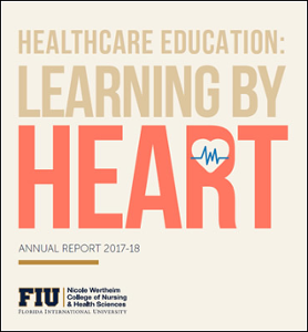 Nicole Wertheim College of Nursing and Health Sciences Annual Report 2017-2018